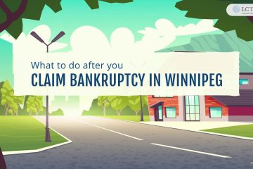 What to Do After You Claim Bankruptcy in Winnipeg